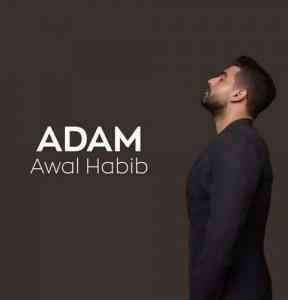 Adam - Awal Habib أدم - أول حبيب